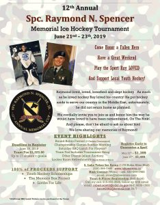 12th Annual Memorial Ice Tournament for Raymond Spencer